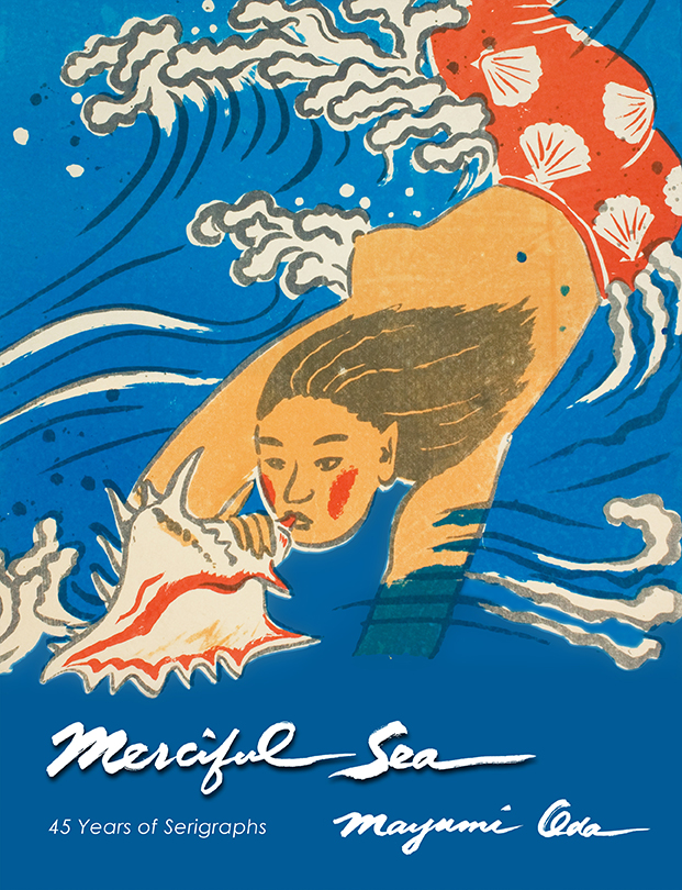 Merciful Sea - 45 years of Serigraphs by Mayumi Oda